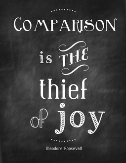 comparison-is-the-thief-of-joy-competition-quote